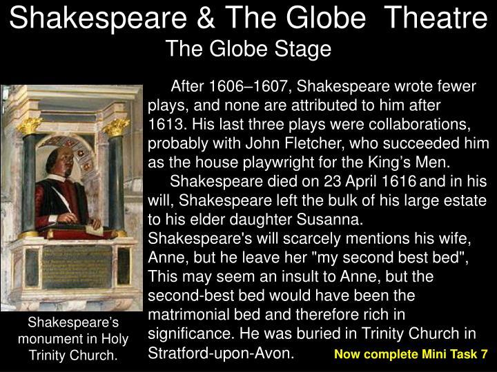 Shakespeare & The Globe  Theatre