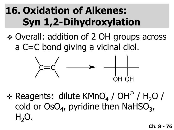 Oxidation of Alkenes: