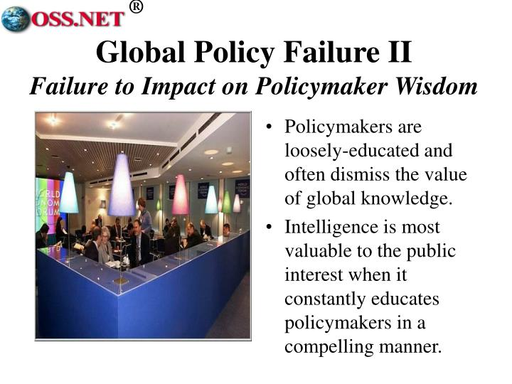 Global Policy Failure II