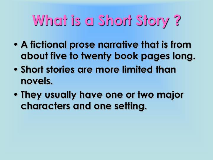 What is a Short Story ?