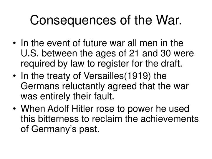 Consequences of the War.