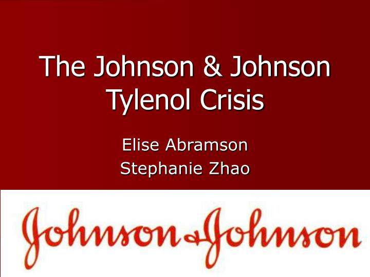 crisis management case study johnson and johnson Once praised for setting the standard in crisis management,  review case study that  a consummate leader at johnson & johnson for 25 years.