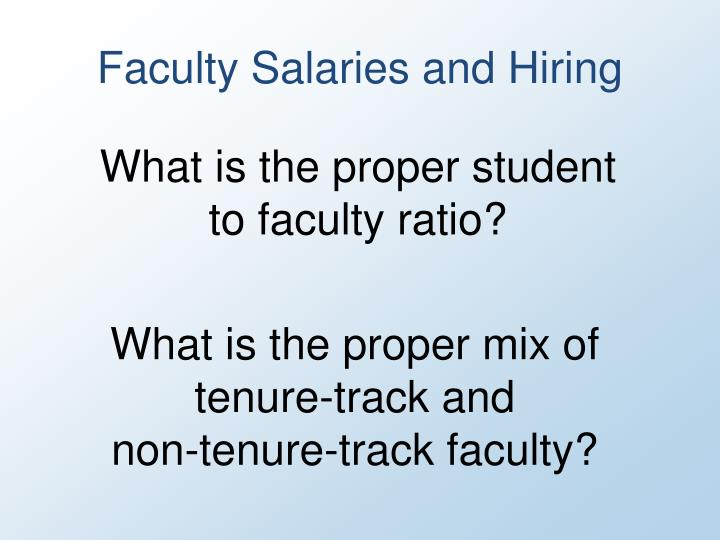 Faculty Salaries and Hiring