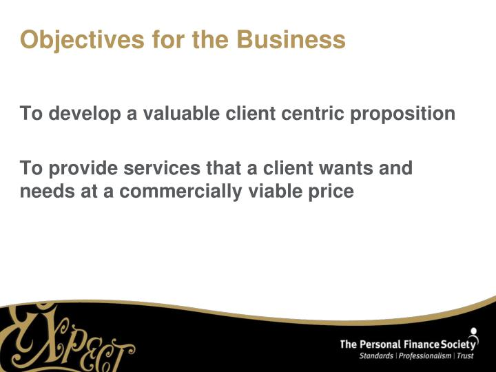 Objectives for the business