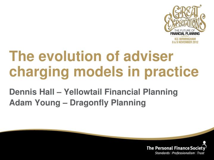 The evolution of adviser charging models in practice