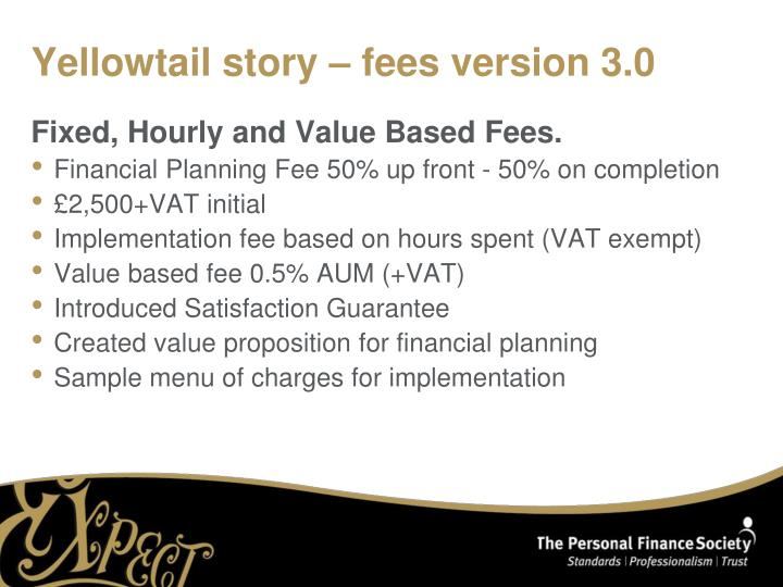 Yellowtail story – fees version 3.0