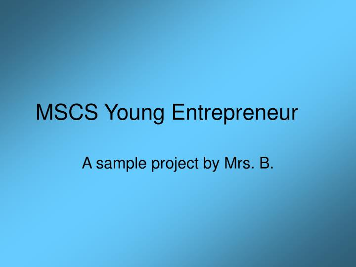 MSCS Young Entrepreneur