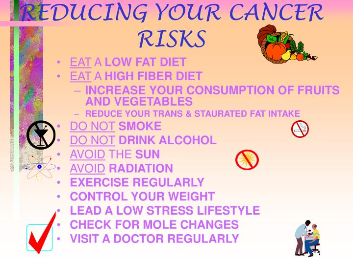 REDUCING YOUR CANCER RISKS