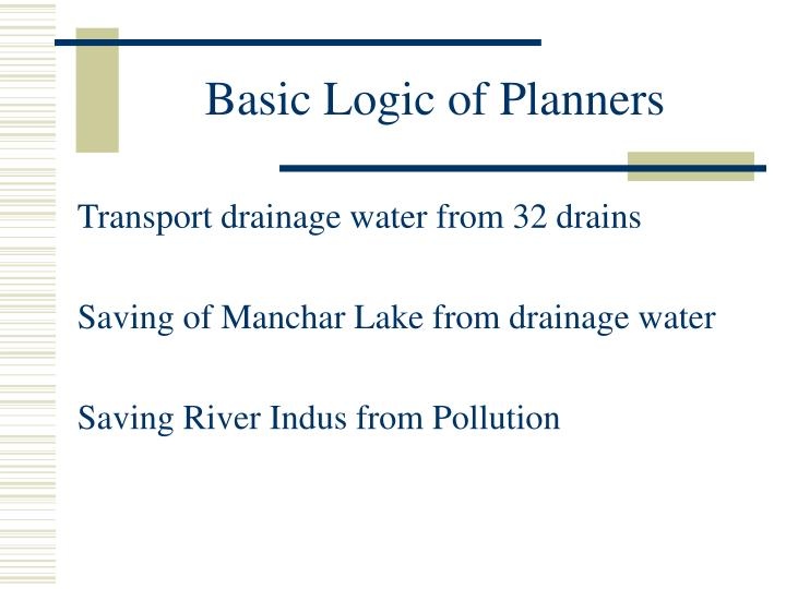 Basic Logic of Planners