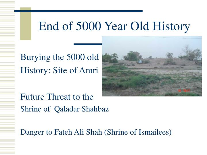 End of 5000 Year Old History