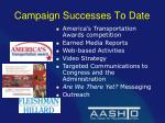 campaign successes to date