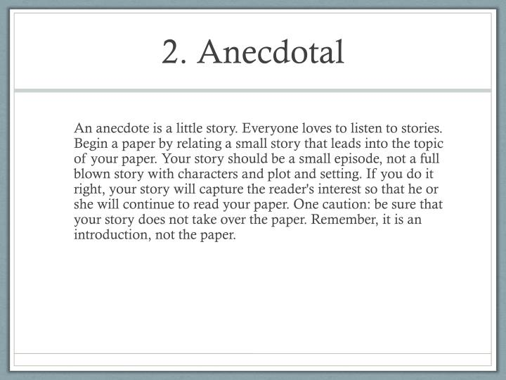 2. Anecdotal
