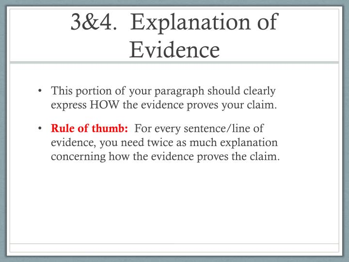 3&4.  Explanation of Evidence