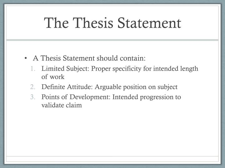The Thesis Statement