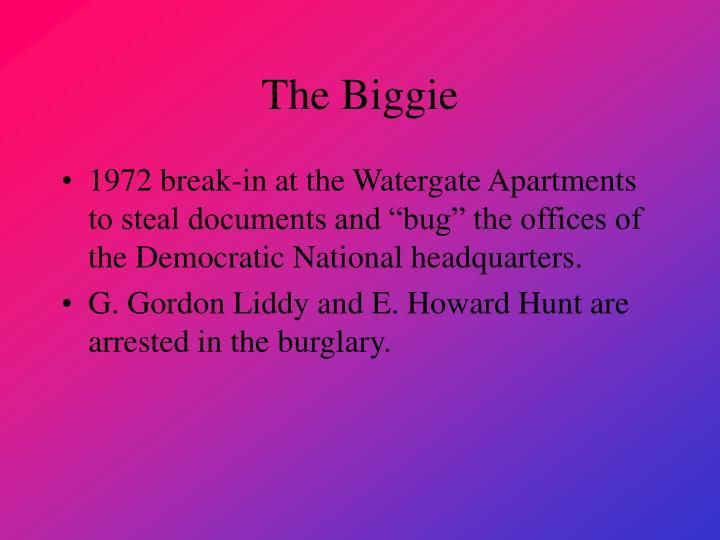 The Biggie