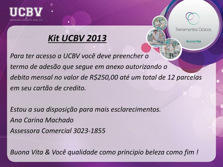 Kit UCBV 2013