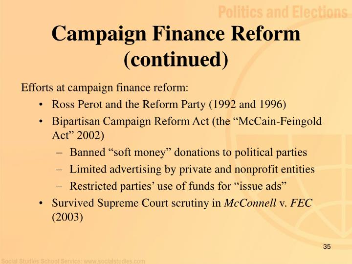 Campaign Finance Reform (continued)