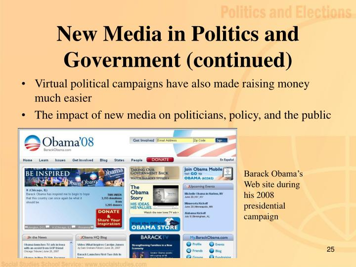 New Media in Politics and Government (continued)