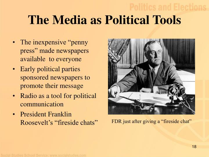 The Media as Political Tools
