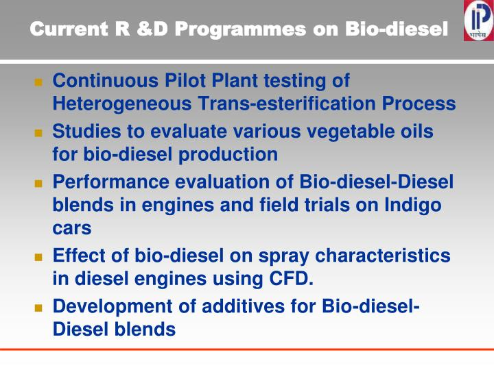 Current R &D Programmes on Bio-diesel