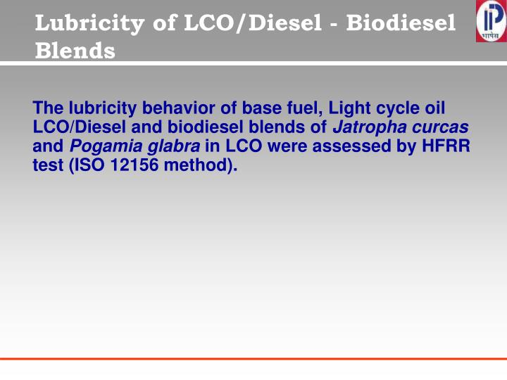 Lubricity of LCO/Diesel - Biodiesel Blends