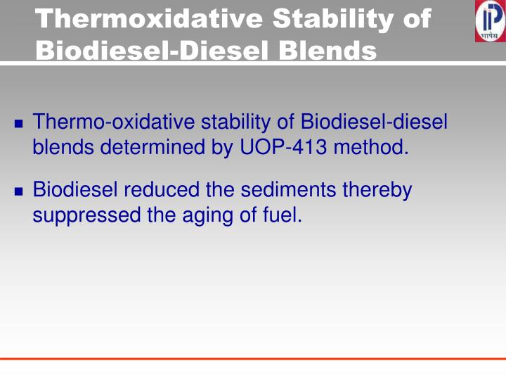 Thermoxidative Stability of Biodiesel-Diesel Blends