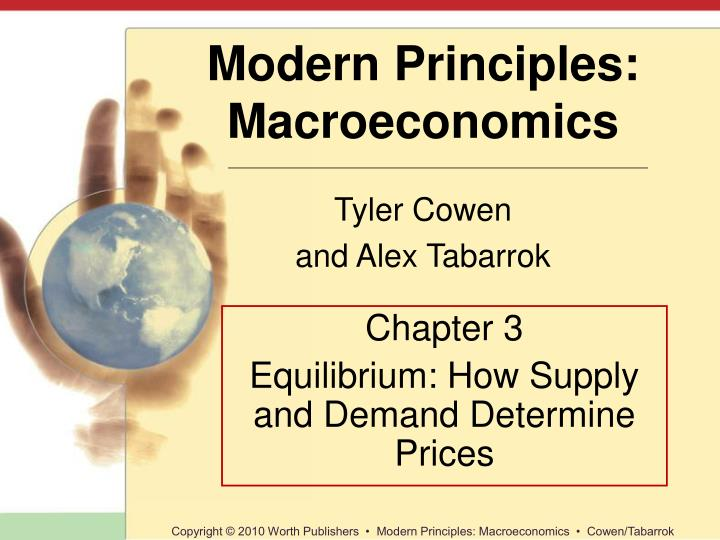 Chapter 3 equilibrium how supply and demand determine prices