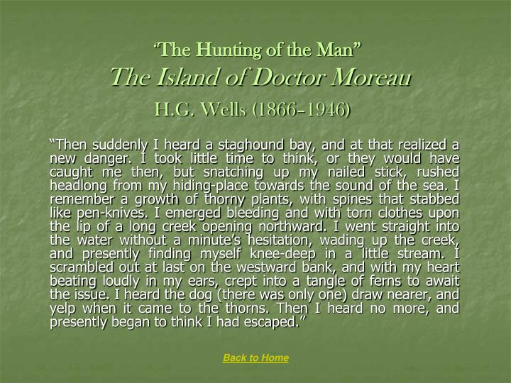 The hunting of the man the island of doctor moreau h g wells 1866 1946