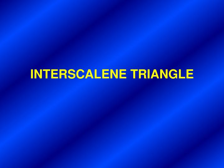 INTERSCALENE TRIANGLE