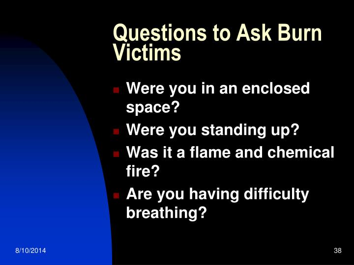 Questions to Ask Burn Victims