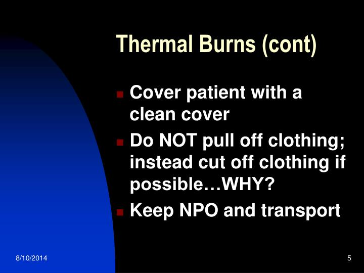 Thermal Burns (cont)