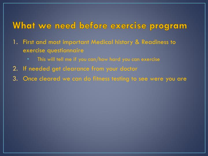 What we need before exercise program
