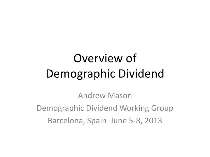 Overview of demographic dividend