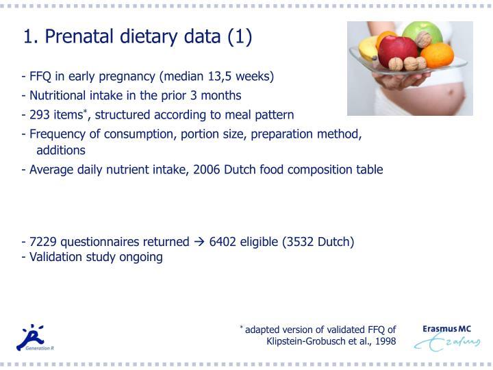 1. Prenatal dietary data (1)