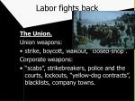 labor fights back