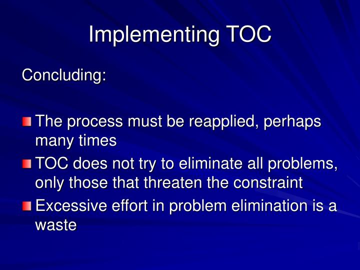 Implementing TOC