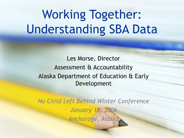 Working together understanding sba data