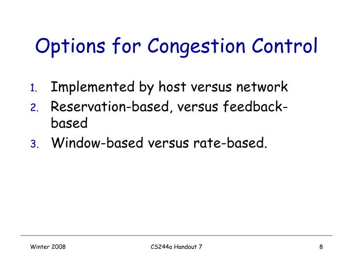 Options for Congestion Control