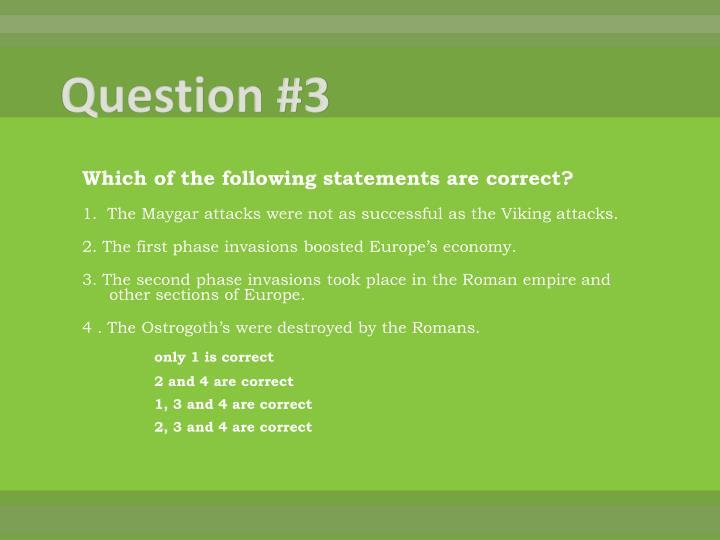 Question #3