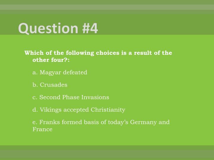 Question #4
