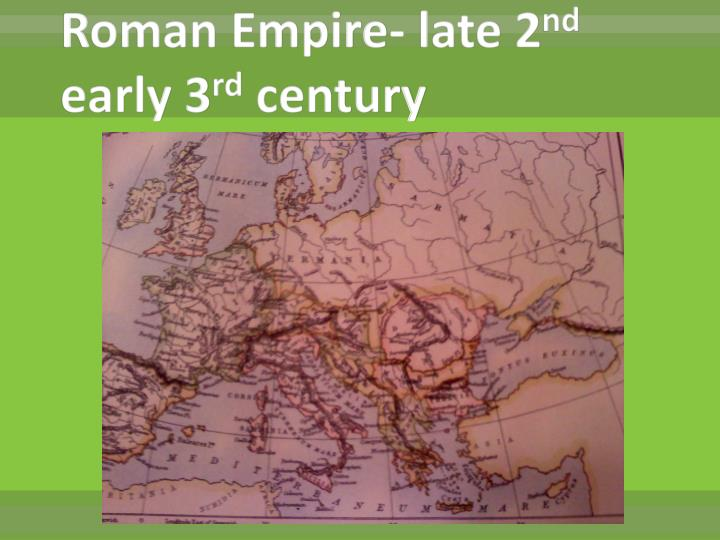 Roman Empire- late 2