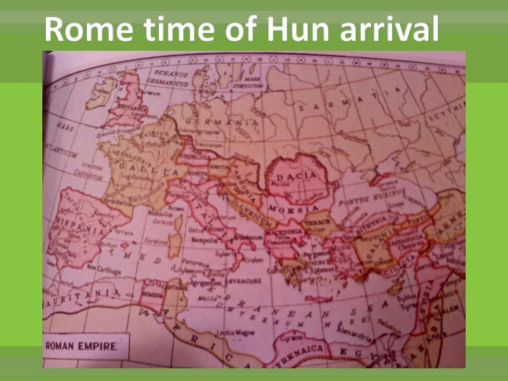 Rome time of Hun arrival