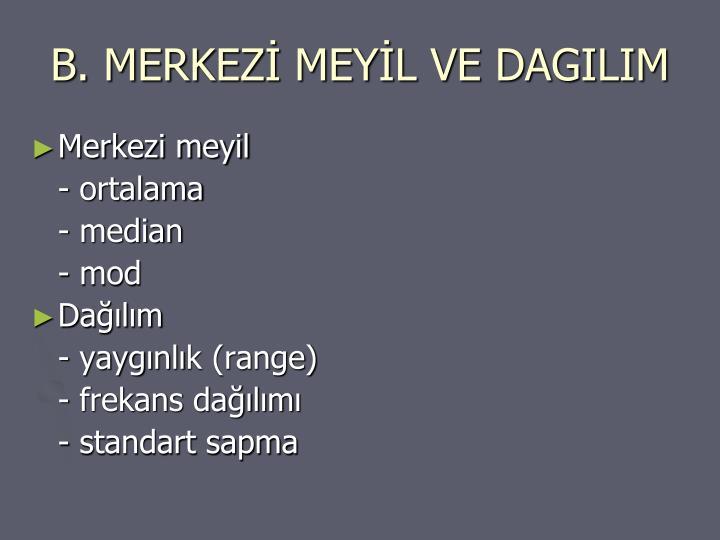 B. MERKEZ