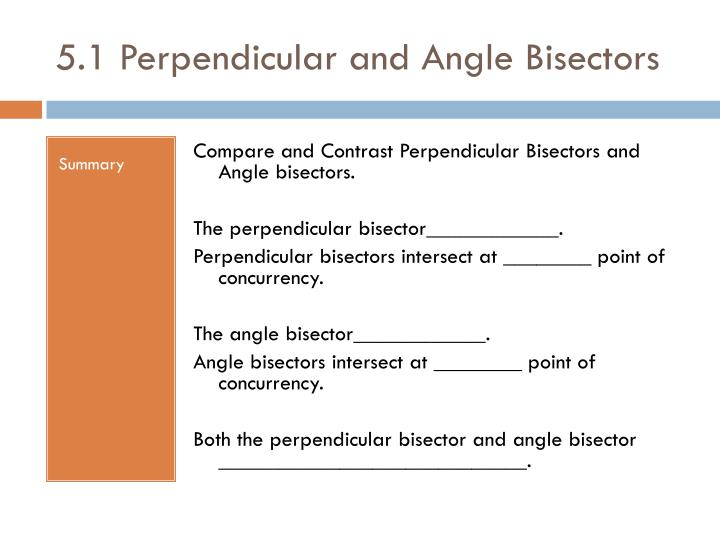 5.1 Perpendicular and Angle Bisectors