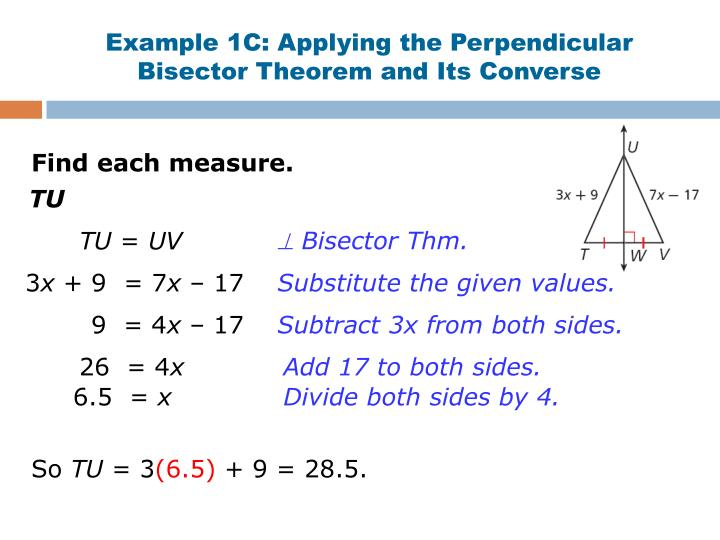Example 1C: Applying the Perpendicular Bisector Theorem and Its Converse