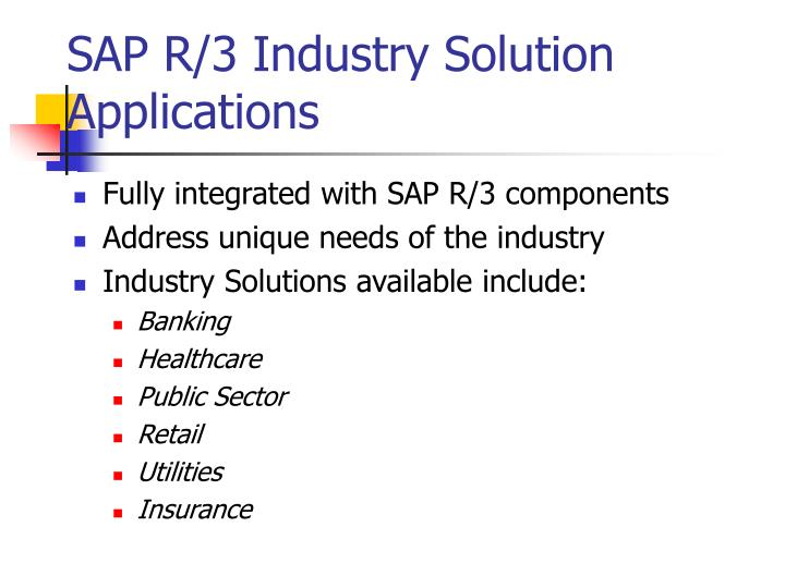 SAP R/3 Industry Solution Applications