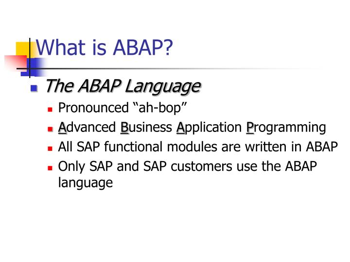 What is ABAP?