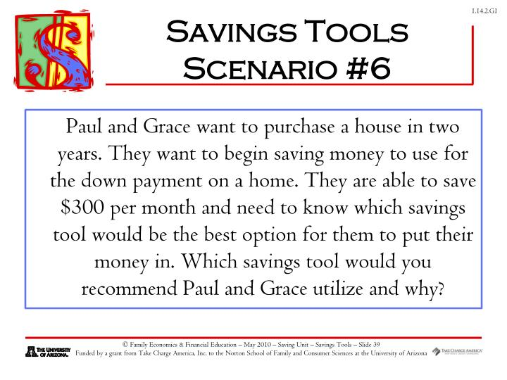 Savings Tools Scenario #6