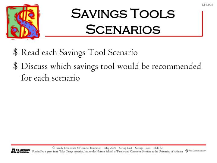 Savings Tools Scenarios