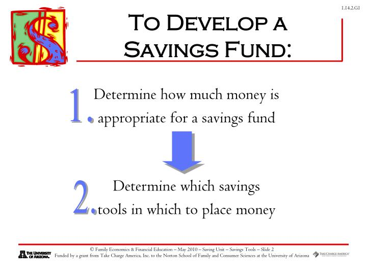 To Develop a Savings Fund: